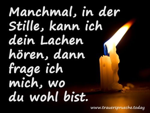 Bilder zur Trauer und Trauersprüche - schönes Trauerbild mit Trauerspruch: 'Dein Lachen'