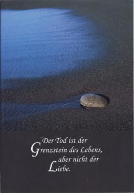 """Beileidskarte - Trauerkarte """"Grenzstein des Lebens"""""""