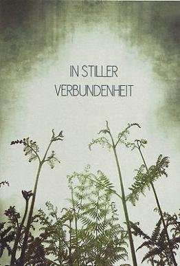 """Beileidskarte - Trauerkarte """"IN STILLER VERBUNDENHEIT"""""""