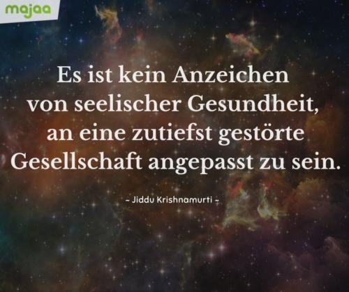 7943-sprueche-zitate-nachdenken-weisheiten-lebensweisheiten-leben-liebe-spirituell-energie-positiv-bild-majaa-gestoerte-gesellschaft