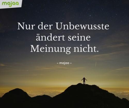 7952-sprueche-zitate-nachdenken-weisheiten-lebensweisheiten-leben-liebe-spirituell-energie-positiv-bild-majaa-meinung-aendern