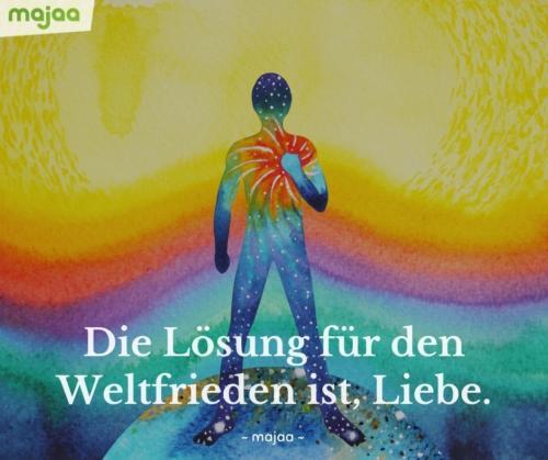 7964-sprueche-zitate-nachdenken-weisheiten-lebensweisheiten-leben-liebe-spirituell-energie-positiv-bild-majaa-weltfrieden-liebe