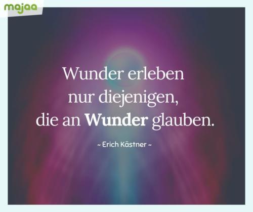7998-sprueche-zitate-nachdenken-weisheiten-lebensweisheiten-leben-liebe-spirituell-energie-positiv-majaa-erleben-wunder-glauben