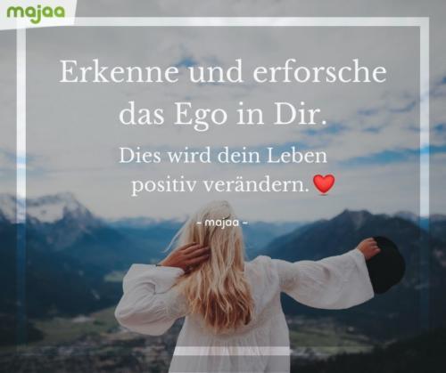 8000-lebensweisheiten-spirituell-sprueche-zitate-nachdenken-weisheiten-leben-liebe-energie-positiv-bilder-majaa-ego-erkennen