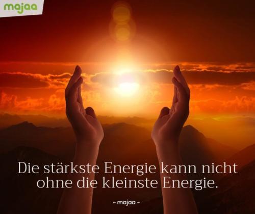 8106-sprueche-zitate-nachdenken-weisheiten-lebensweisheiten-leben-liebe-spirituell-energie-schoen-herzlich-positiv-majaa-staerkste-kleinste