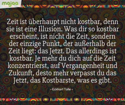 8115-sprueche-zitate-nachdenken-weisheiten-lebensweisheiten-leben-liebe-spirituell-energie-schoen-herzlich-positiv-majaa-zeit-illusion