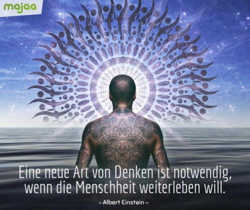 8010-sprueche-zitate-nachdenken-weisheiten-lebensweisheiten-leben-liebe-spirituell-energie-schoen-herzlich-positiv-majaa-neue-art-von-denken