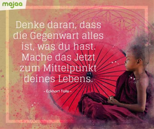 8023-sprueche-zitate-nachdenken-weisheiten-lebensweisheiten-leben-liebe-spirituell-energie-schoen-herzlich-positiv-majaa-jetzt-mittelpunkt-tolle