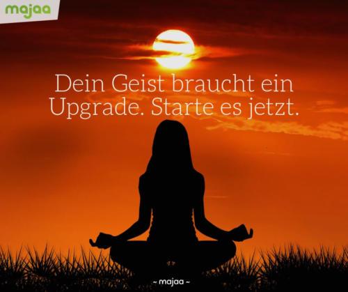 8024-sprueche-zitate-nachdenken-weisheiten-lebensweisheiten-leben-liebe-spirituell-energie-schoen-herzlich-positiv-majaa-dein-geist-braucht-upgrade